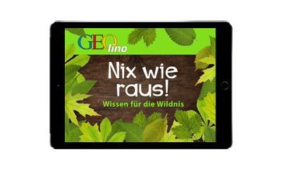 Geolino App - Nix wie raus - Wissen für die Wildnis (Nothing like outdoors - Knowledge about the Wilderness)